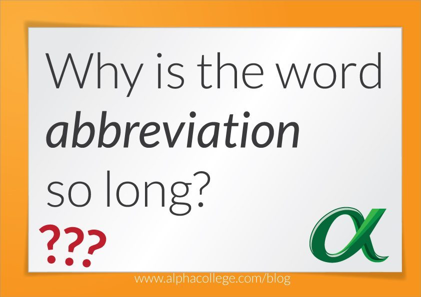 why is abbreviation such a long word