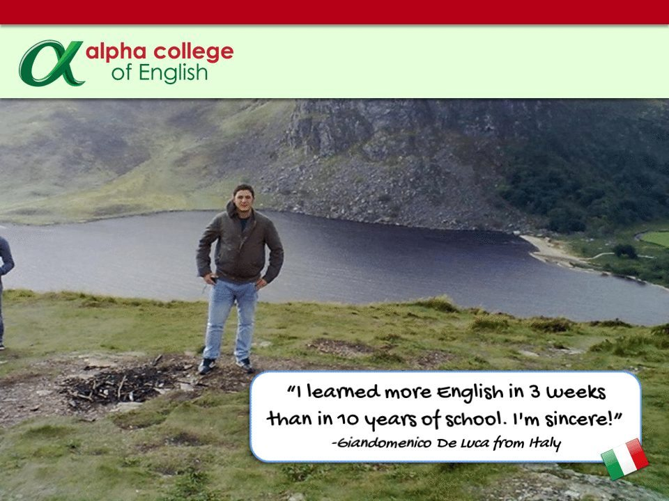 """I learned more English in 3 weeks than in 10 years of school. I'm sincere!"" -Giandomenico De Luca from Italy"